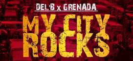 Music: Del'B x Grenada – My City Rocks | @iamdelb @officialgrenada