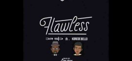 PREMIERE: Dr SiD – Flawless ft Korede Bello (Prod. By Don Jazzy)