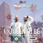 naija-boyz-queen-to-be-art