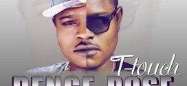 MUSIC: T-Touch – Denge Pose (@FiremanTtouch)