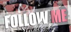 Stanley Enow – Follow Me