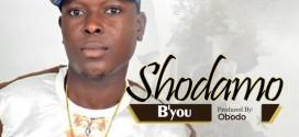 You – Shodamo @Byouofficial @9jabasemp3