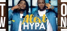 Hypa – Alert (Prod. By BadmanBeatz)