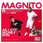 magnito-as-i-get-money-ehn-ft-patoranking