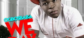 Ogbos Baba – We Dey Ball (Prod. By BigMoney) | @OgbosBaba