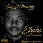 tony-d-monarch_ekabo-welcome-prod-by-ekeyzondabeat-mp3-image