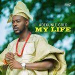 adekunle-gold-my-life-696x696
