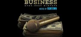 DJ Jamstar – The Music Business Mix (Hosted By Runtown) @cooldjjamstar