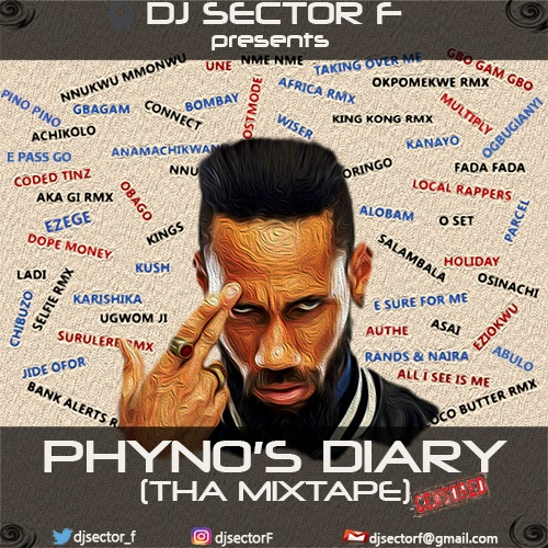 dj-sector-f-phynos-diary-tha-mixtape