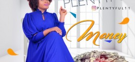 MUSIC: Plentyful – Money (Prod. KBeat) | @plentyful1