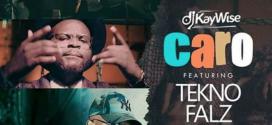 VIDEO: DJ Kaywise – Caro Ft. Tekno & Falz