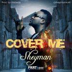 sheyman-cover-me-696x696