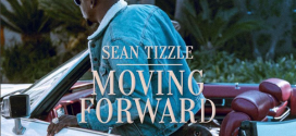 "Sean Tizzle Reveals ""MOVING FORWARD"" Album Cover Art"