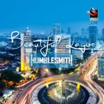 Humblesmith-–-Beautiful-Lagos-696x696