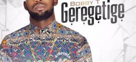 Music: Geregetige – BobbyT @iam_bobbyt {M&M Spiritual Beat} @horndaskoure
