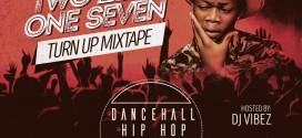 DJ Vibez – Two Zero One Seven (Turn Up Mixtape) | @deejayvibez