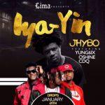 Jhybo-–-Iya-Yin-Remix-Ft..-CDQ-Yung6ix-Oshine
