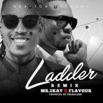 Mr-2Kay-Ladder-Remix-Ft.-Flavour-696x696