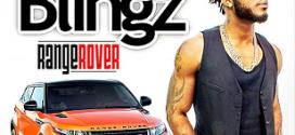 MUSIC : Bragg BLINGZ – RANGEROVER @braggblingz