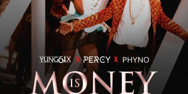 VIDEO PREMIERE: Yung6ix – Money Is Relevant ft Phyno & Percy