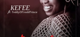 [NEW MUSIC] Kefee Ft Teddy – Beautiful {Remix)