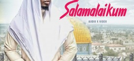 VIDEO + AUDIO: Litmus – Salamalaikum | @Litmusayo