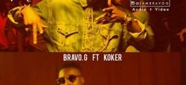 AUDIO + VIDEO: Bravo G – Gangstar Ft Koker @Bravogzus @iam_koker
