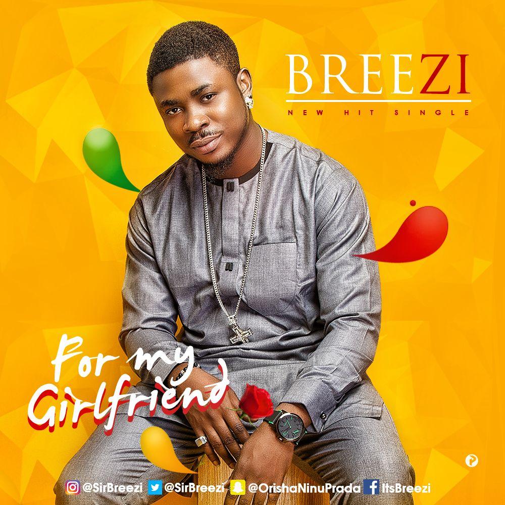 BREEZI - FOR MY GIRLFRIEND