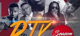 MIXTAPE: DJ Donak – DTV Da Mixtape Season 14 (Finale)