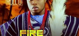 Music: Roll D – Fire Dey GO | @Officialrolld_