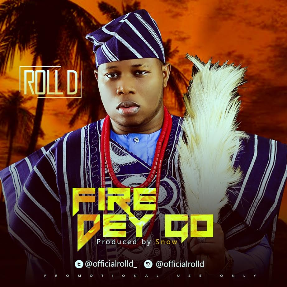 Fire Dey Go