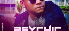 "Psychic – ""Aiye Kan Lowa"" + ""Eyin Temi"