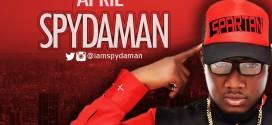 SPYDAMAN – No Gberaga Ft ENDIA (OFF SPYDAMAN NEW EP TITLED APRIL 12TH)