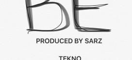 PREMIERE: Tekno – BE (Prod. By Sarz)
