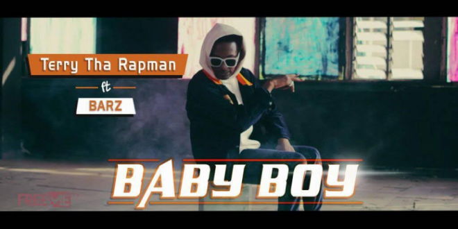 VIDEO: Terry Tha Rapman – Baby Boy Ft. Barz