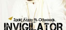 VIDEO: Zaaki Azzay – Invigilator ft. Od Woods