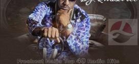 MIXTAPE: Dj Chascolee – Freshest Naija Top 40 Radio Hits cc @Djchascolee