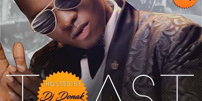 MIXTAPE: DJ Donak – Toast Mix ft. Idahams (@djdonak @officialidahams)