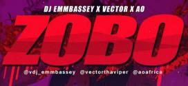 G.R.A.P Music – Zobo Ft DJ Emmbassey X Vector X AO