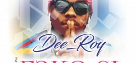 Dee Roy – Fakosi Ft IG Flamez X Toye Nero