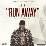 L.A.X-–-Run-Away