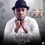 Nania You Be God Art Color