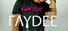 Faydee – Nobody ft. Kat Deluna x Leftside (KWM Edit)