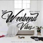 Seyi-Shay-Weekend-Vibe-mp3-image