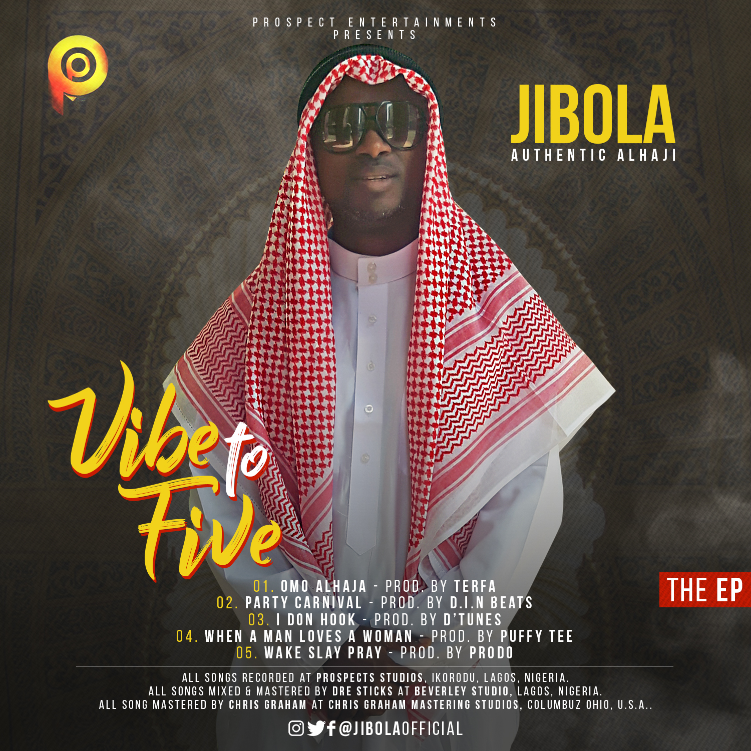 Music: Jibola- Vibe To Five EP @jibolaofficial @sexydjbabylynn