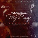 Victoria_Kimani_Kenkede_My_Body_-mp3-image