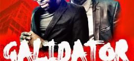 New Music: Ogunma – Galidator ( ft Durella ) @ogunmaenimis @DurellaTC*