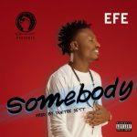 Efe-somebody-696x696
