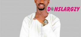 MUSIC : Donslargzy – GOD OUR FATHER