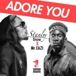 Stanley_Enow_ft_Mr_Eazi_Adore_You-mp3-image